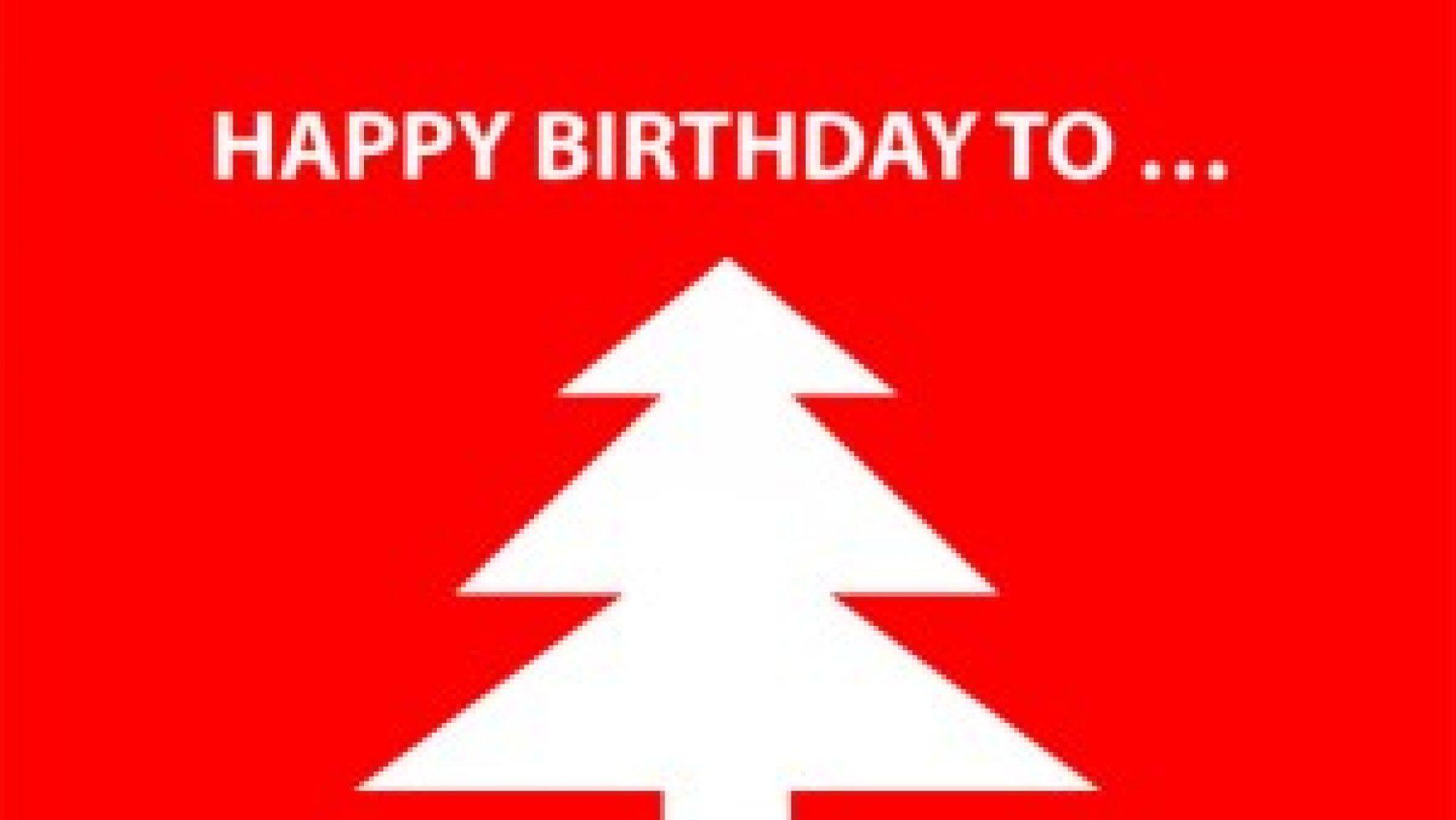 Happy Birthday To..