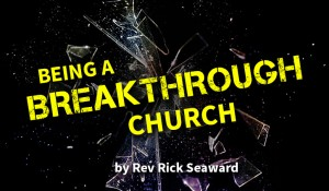 Being A Breakthrough Church