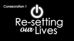 Re-Setting Our Lives