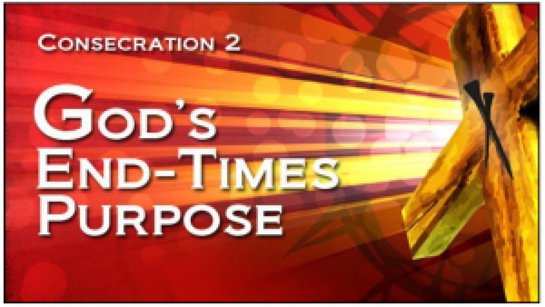 God's End-Times Purpose