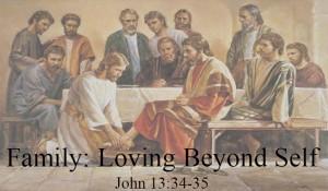 Family: Loving Beyond Self