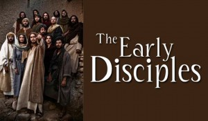 The Early Disciples