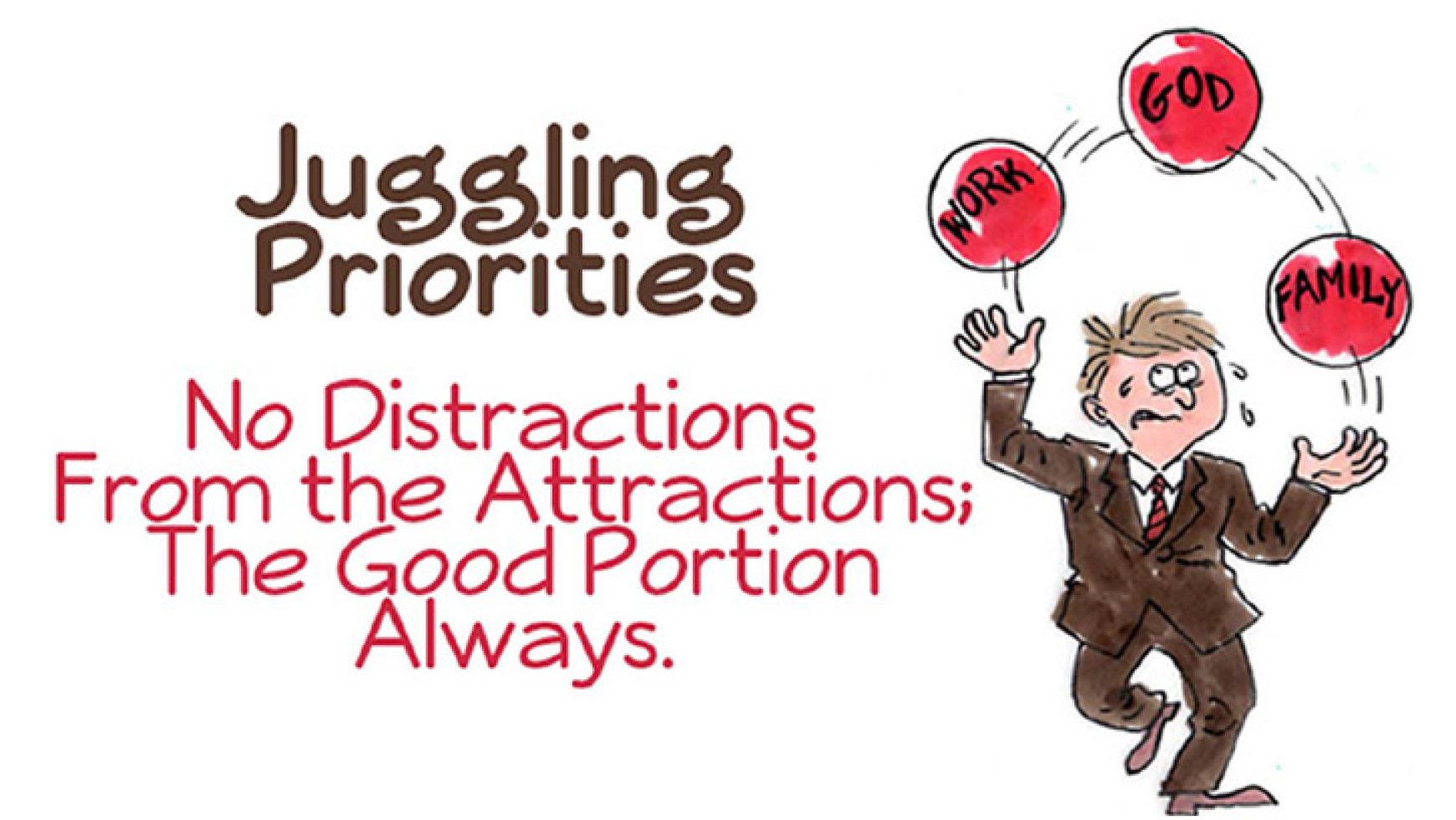 Juggling Priorities
