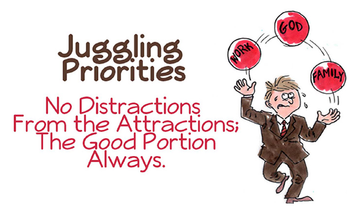 Juggling Priorities
