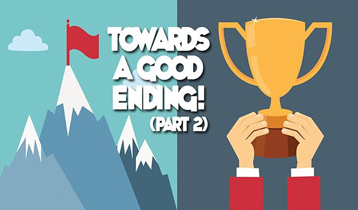 Towards A Good Ending (Part 2)