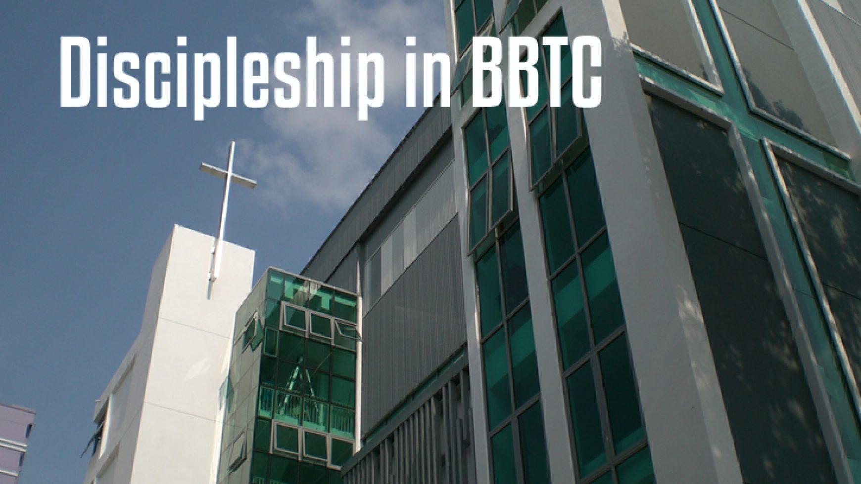 Discipleship in BBTC