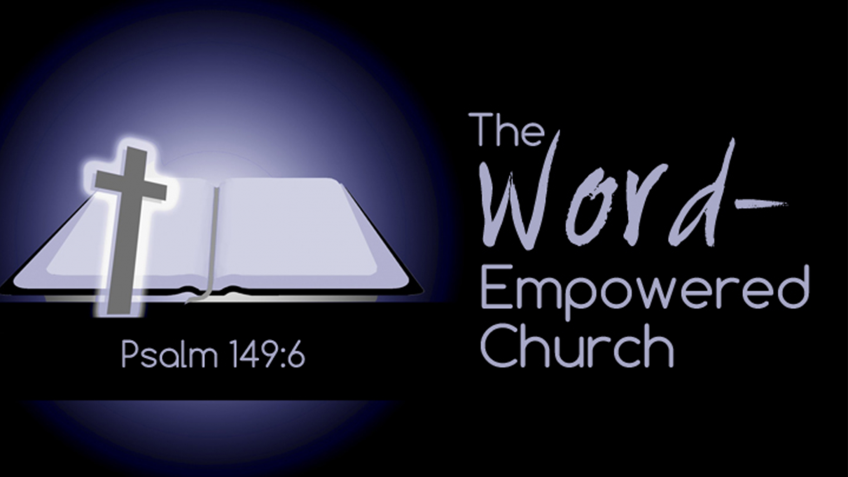 The Word-Empowered Church