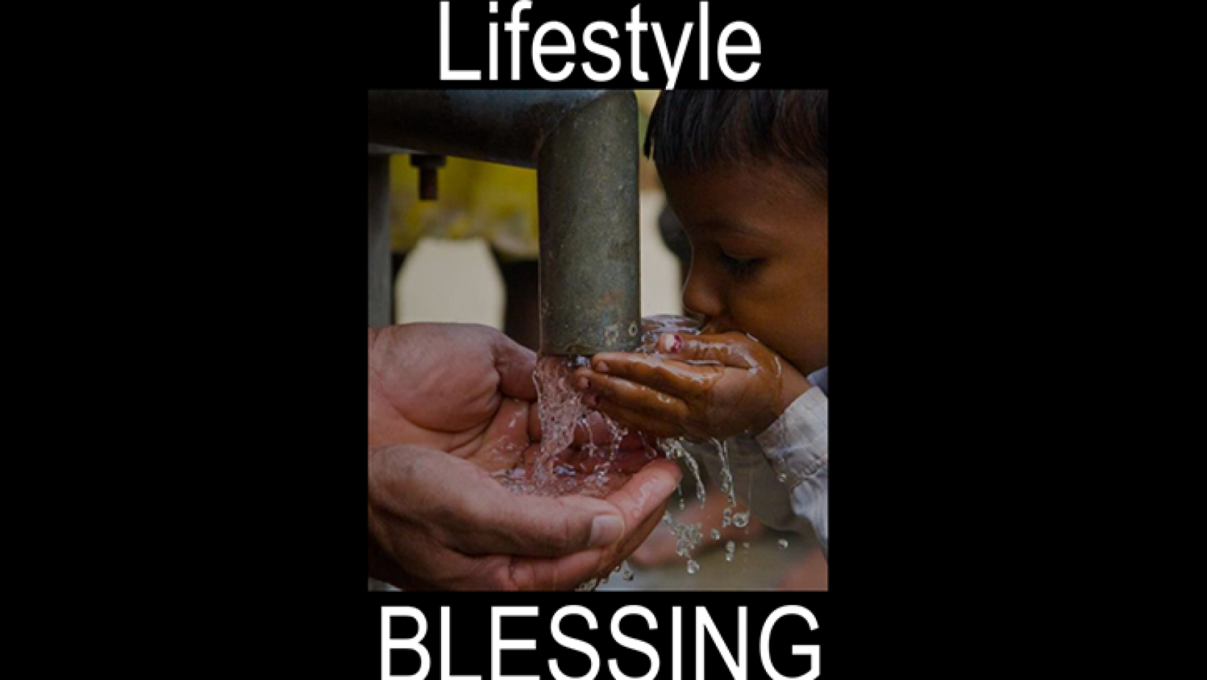 Lifestyle of Blessing