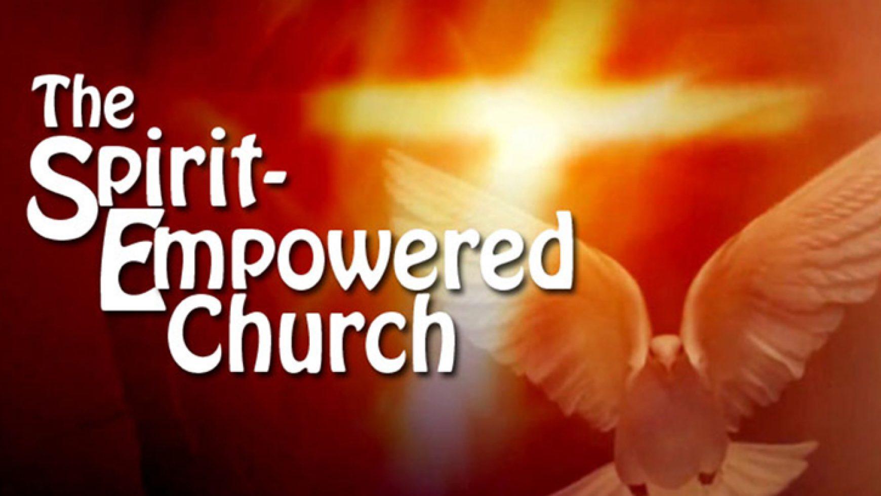 Pentecost Sunday: The Spirit-Empowered Church