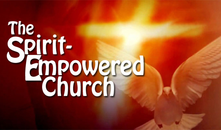 Pentecost Sunday: The Spirit-Empowered Church