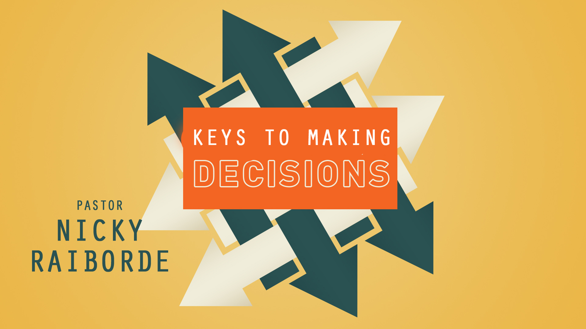 Keys to Making Decisions
