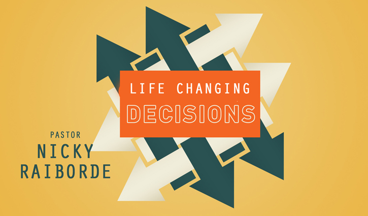 Life Changing Decisions