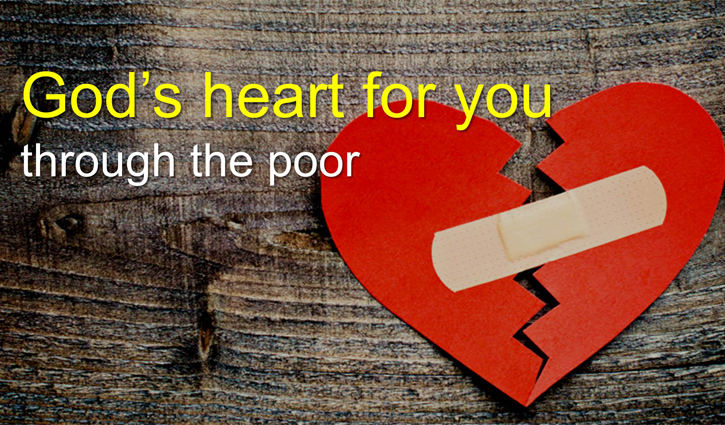 God's Heart for you through the Poor