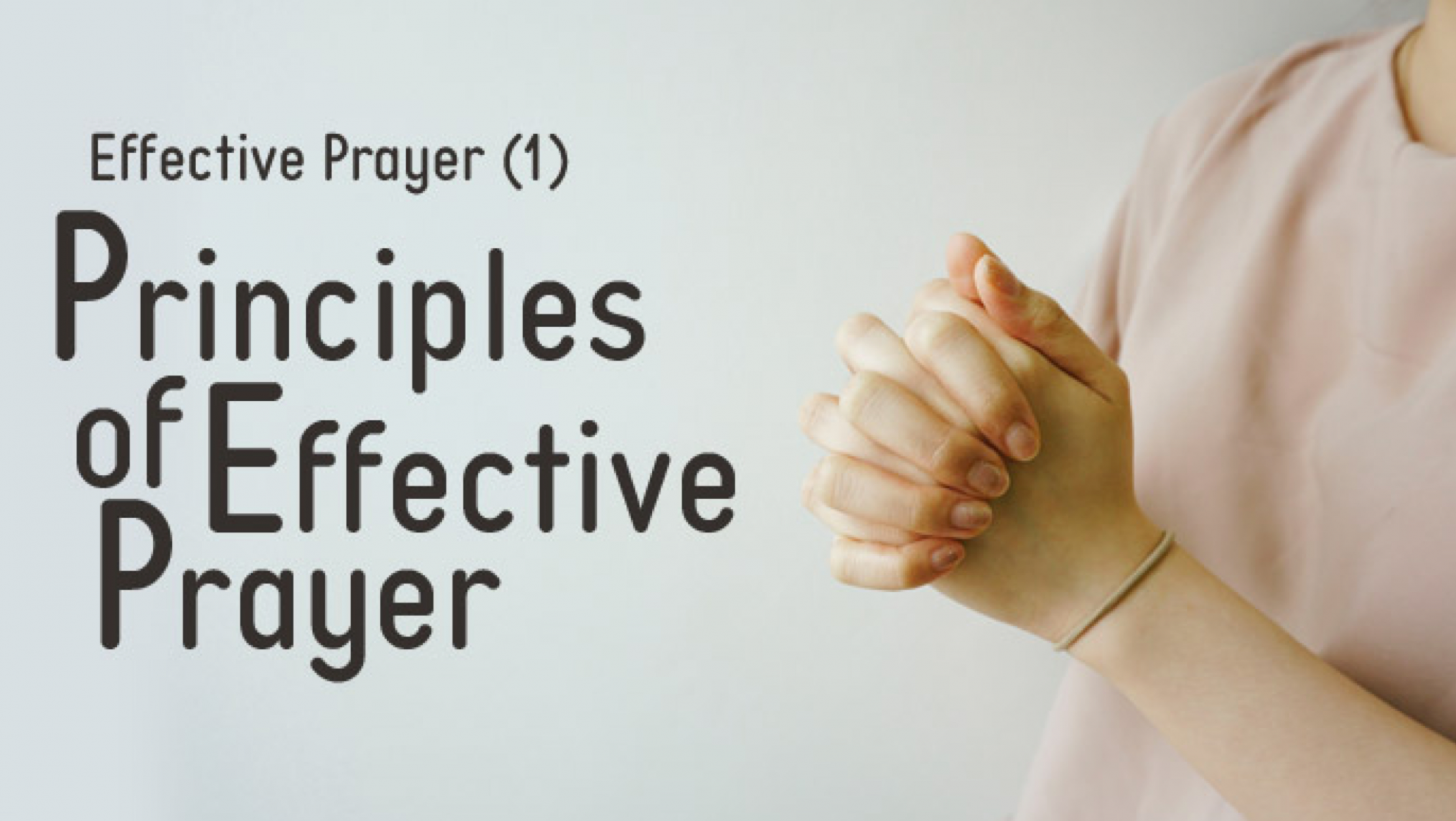 Effective Prayer Part 01