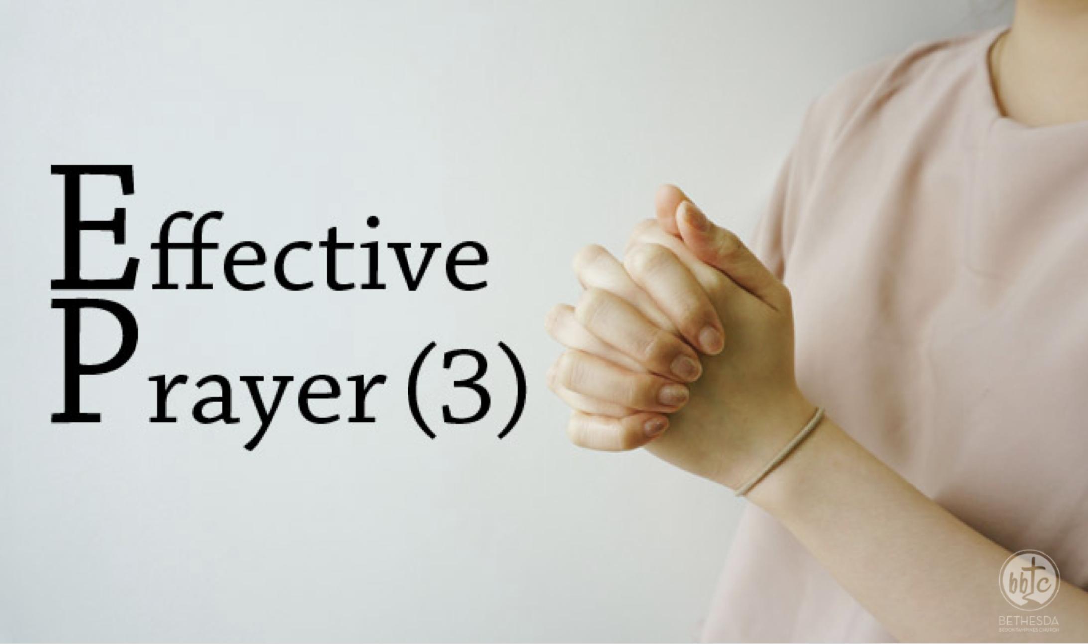 Effective Prayer Part 03