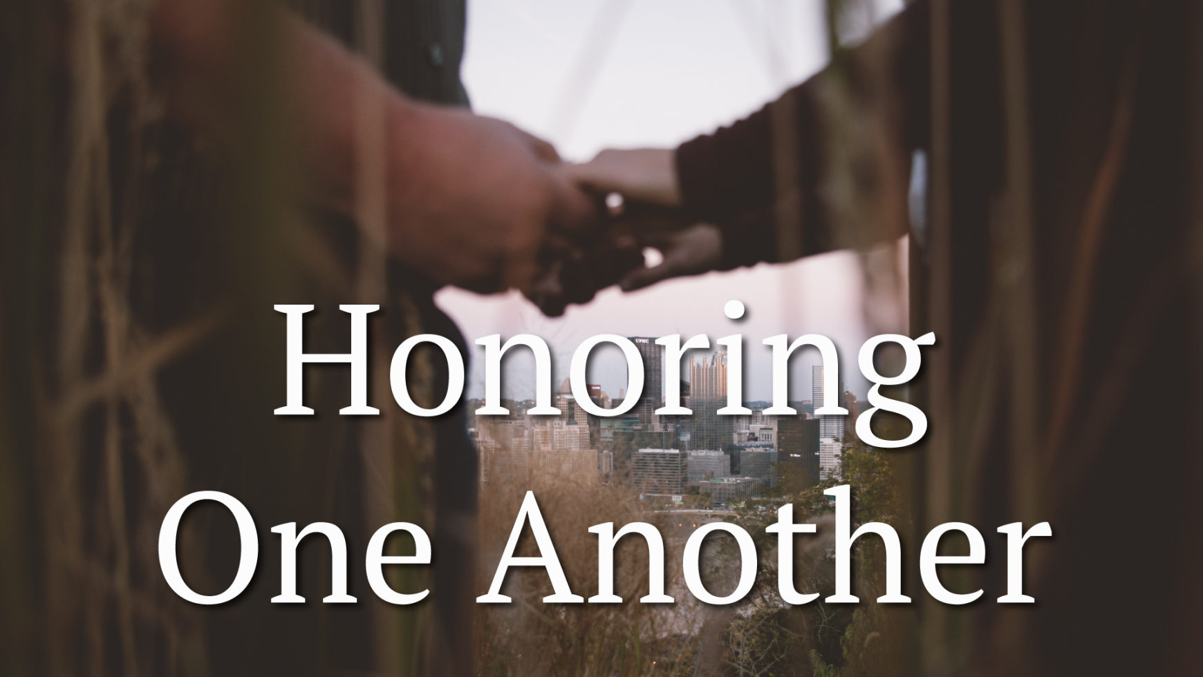 Honoring One Another