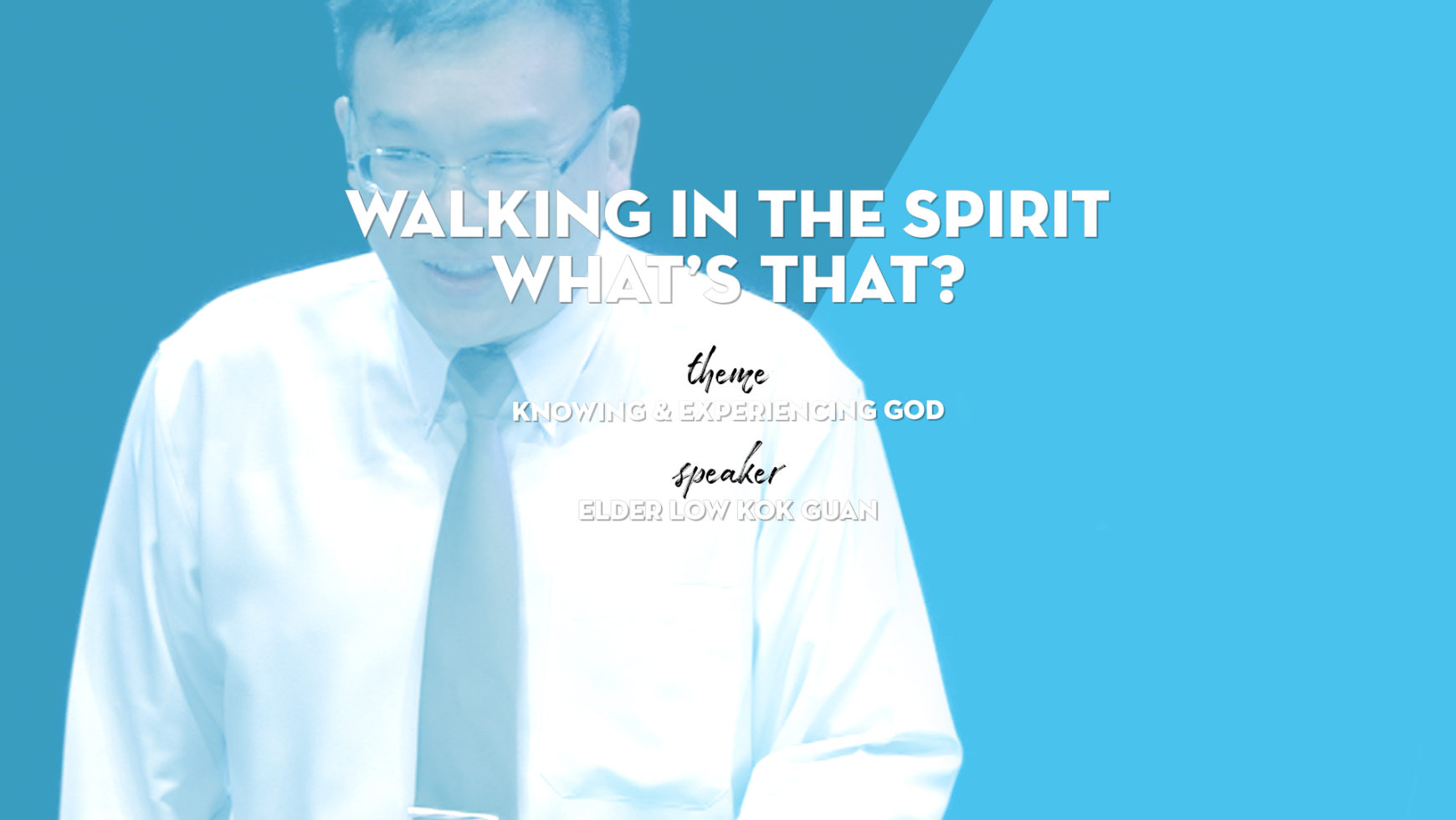 Walking in the Spirit – What's that?