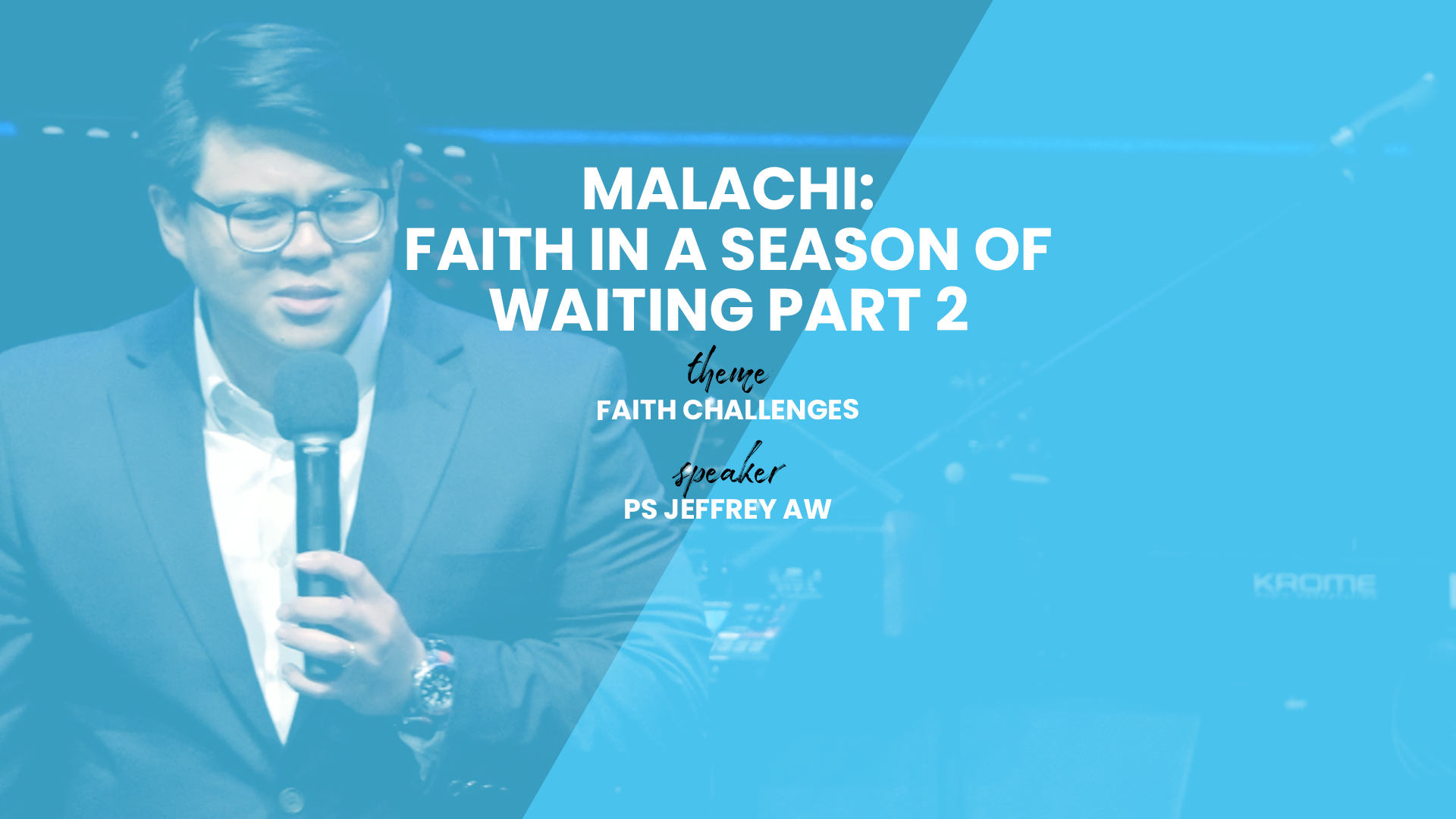 Malachi: Faith in a Season of Waiting (Part 2)