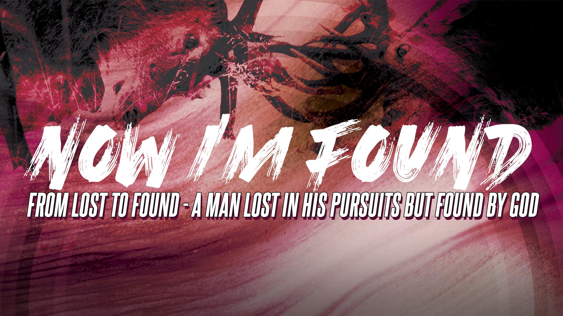 Now I'm Found