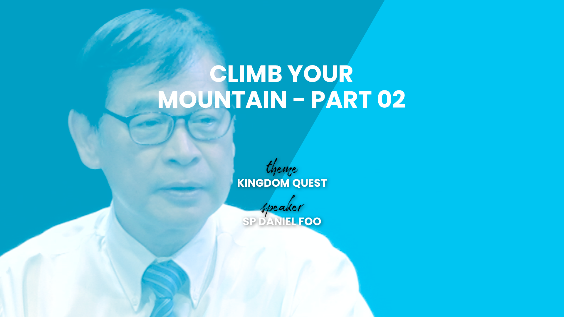 Climb Your Mountain – Part 02