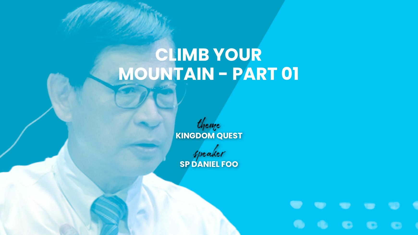 Climb your Mountain – Part 01