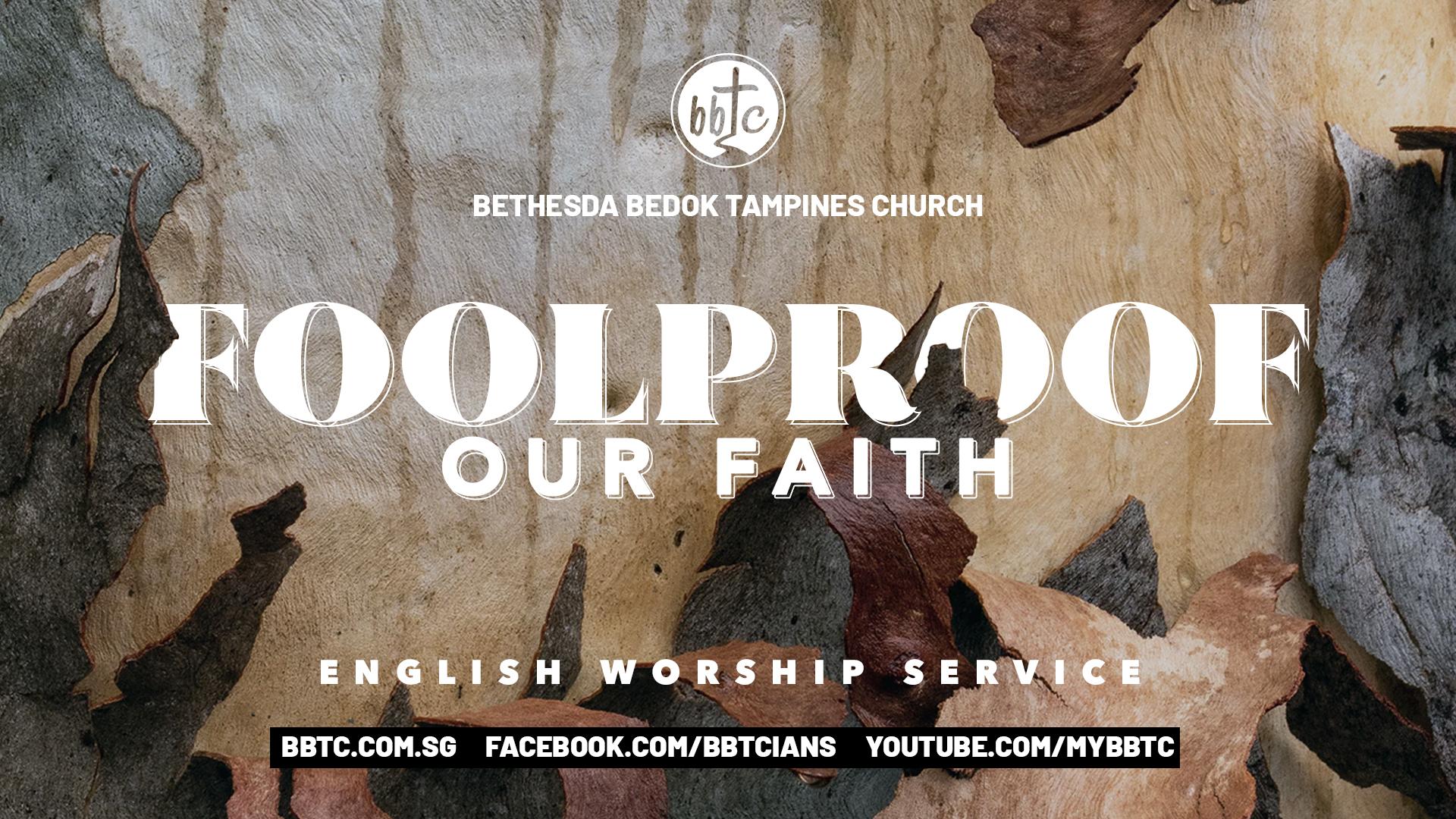 Foolproof Our Faith