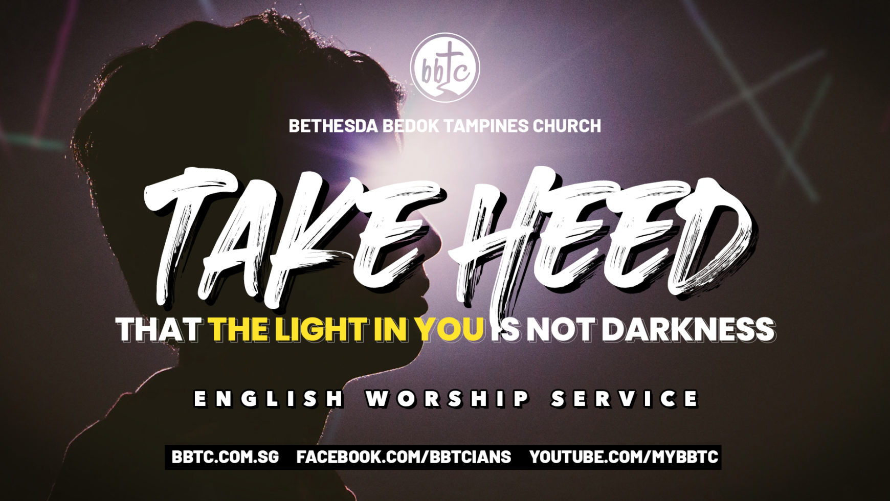 Take Heed That The Light In You Is Not Darkness
