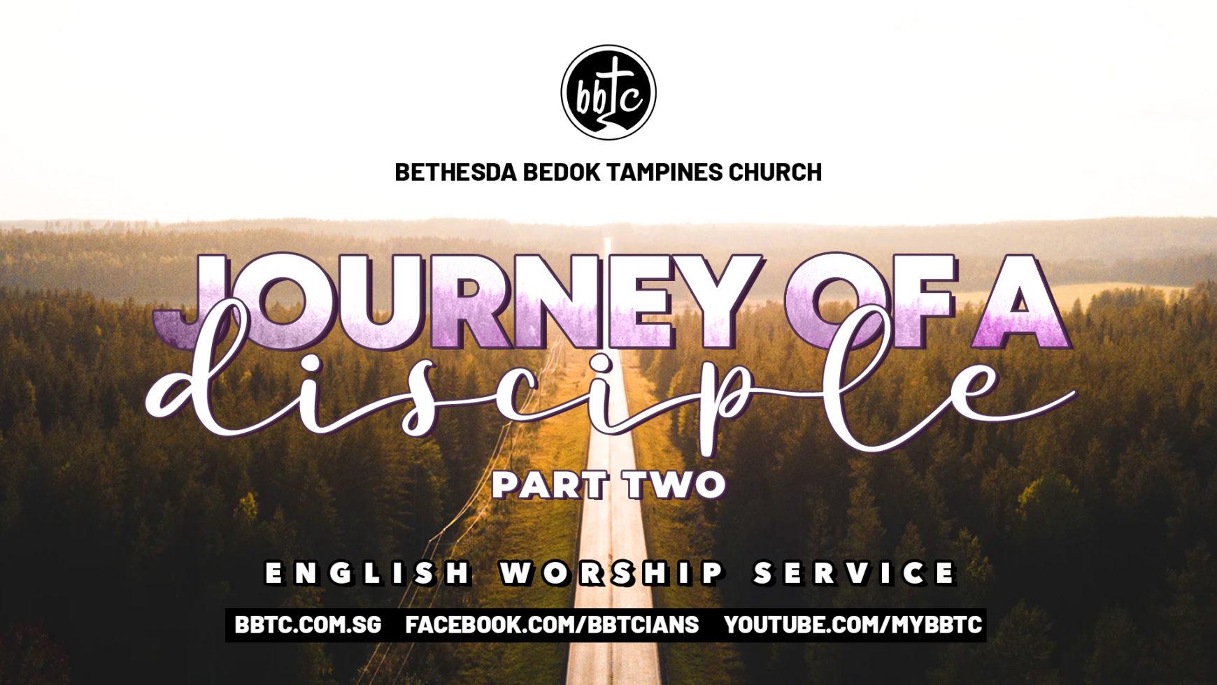 Journey Of A Disciple (Part 2)