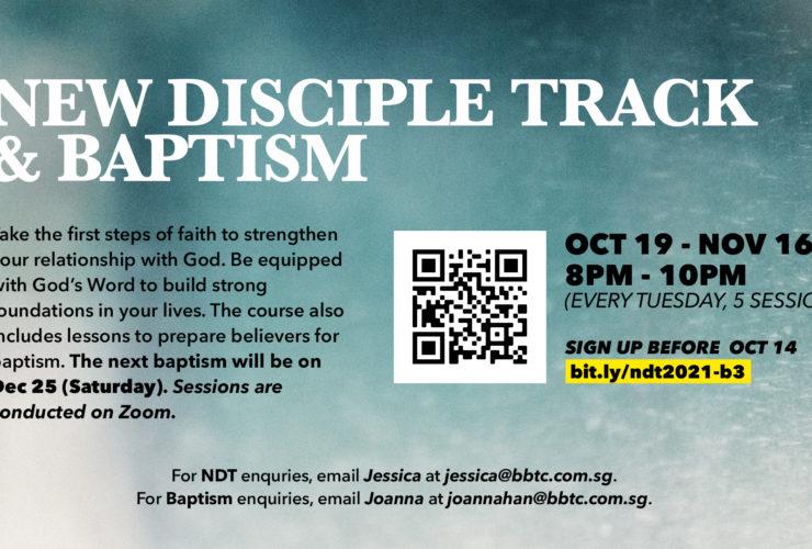 New Disciples' Track (NDT) & Baptism