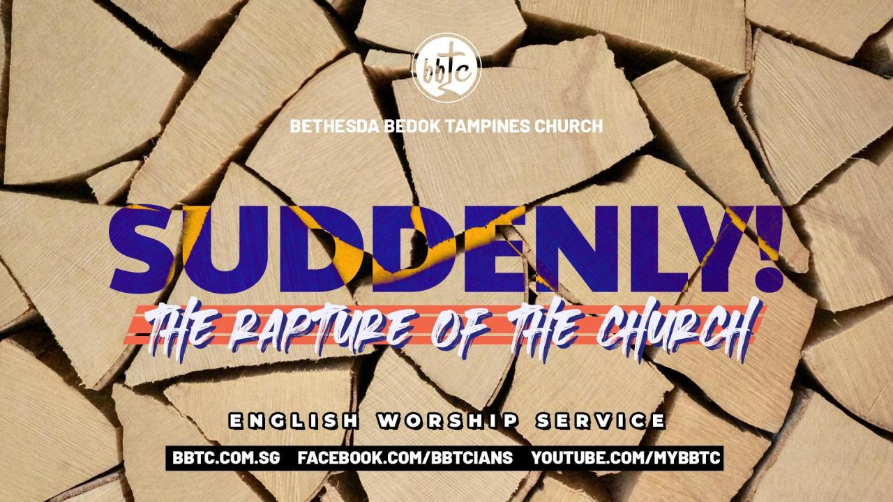 Suddenly! The Rapture of the Church