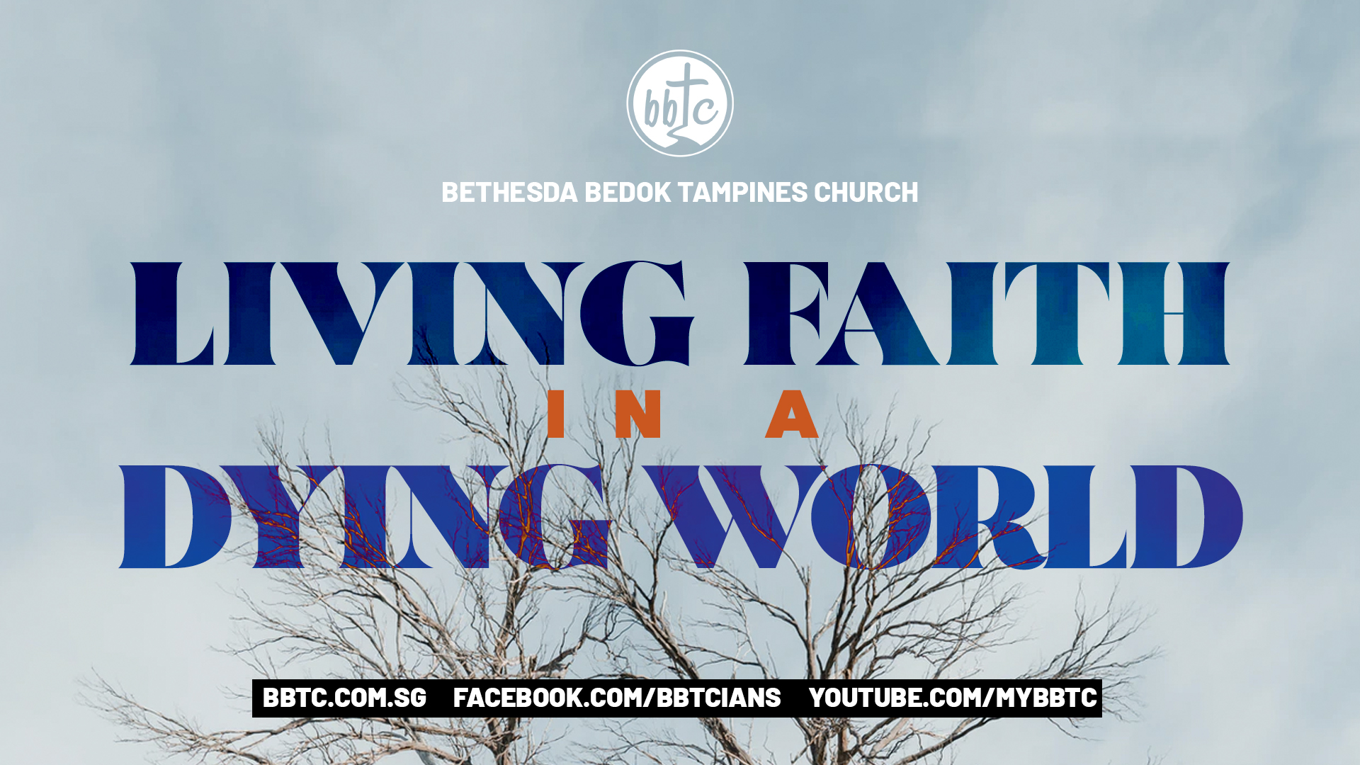 LIVING FAITH IN A DYING WORLD