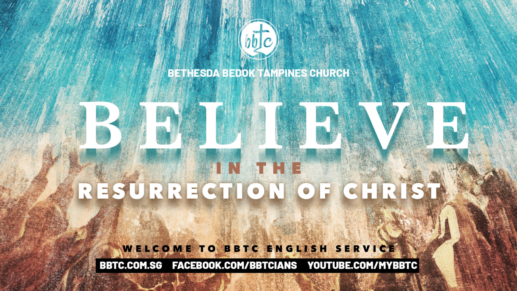 BELIEVE IN THE RESURRECTION OF CHRIST