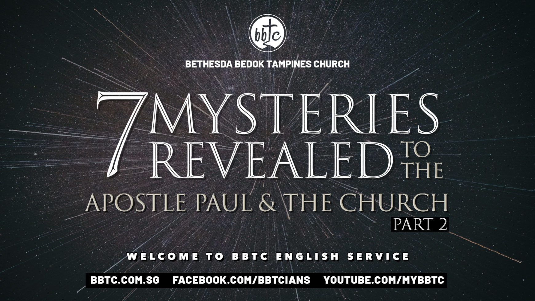 7 MYSTERIES REVEALED TO THE APOSTLE PAUL AND THE CHURCH (PART 2)