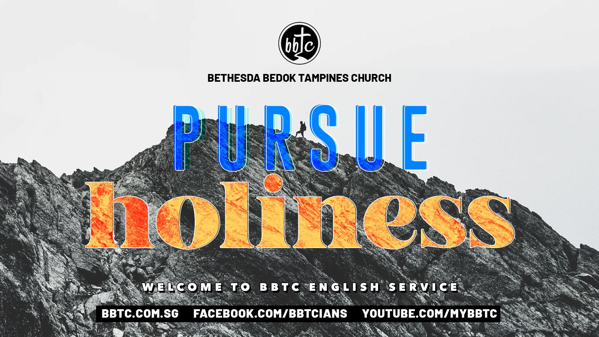 PURSUE HOLINESS